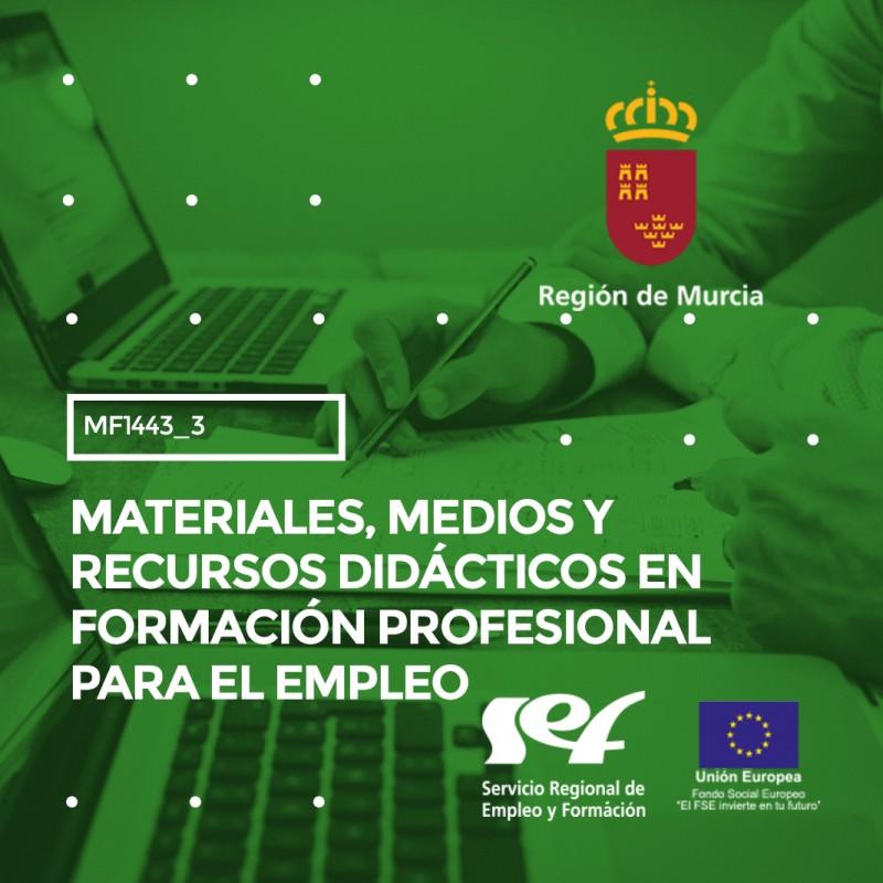 MATERIALES, MEDIOS Y RECURSOS DIDÁCTICOS EN FORMACIÓN PROFESIONAL PARA EL EMPLEO