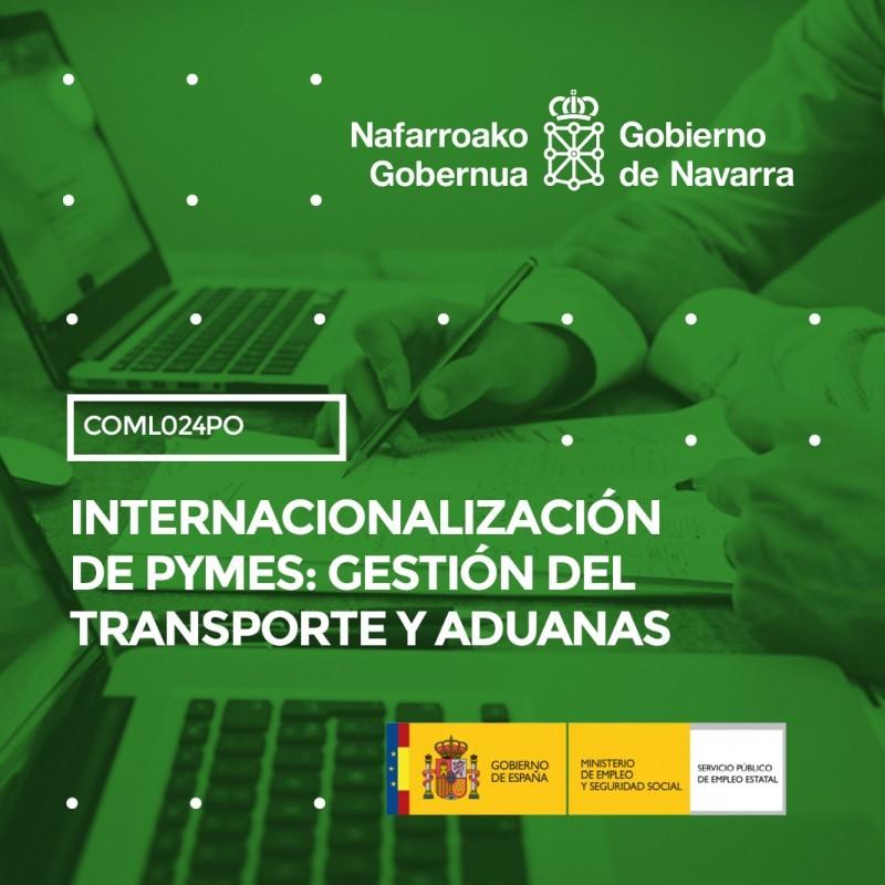 COML024PO - INTERNACIONALIZACIÓN DE PYMES: GESTIÓN DEL TRANSPORTE Y ADUANAS