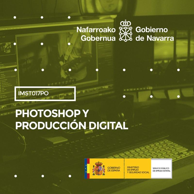 IMST017PO - PHOTOSHOP Y PRODUCCIÓN DIGITAL