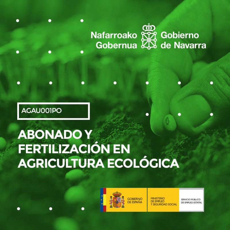 AGAU001PO - ABONADO Y FERTILIZACIÓN EN AGRICULTURA ECOLÓGICA