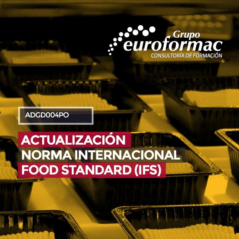 ACTUALIZACIÓN NORMA INTERNACIONAL FOOD STANDARD (IFS)