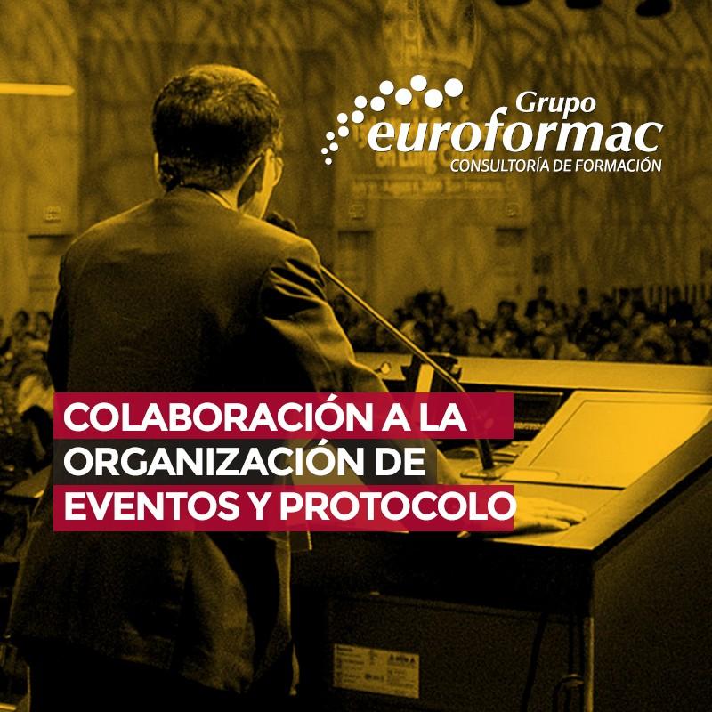 COLABORACIÓN A LA ORGANIZACIÓN DE EVENTOS Y PROTOCOLO