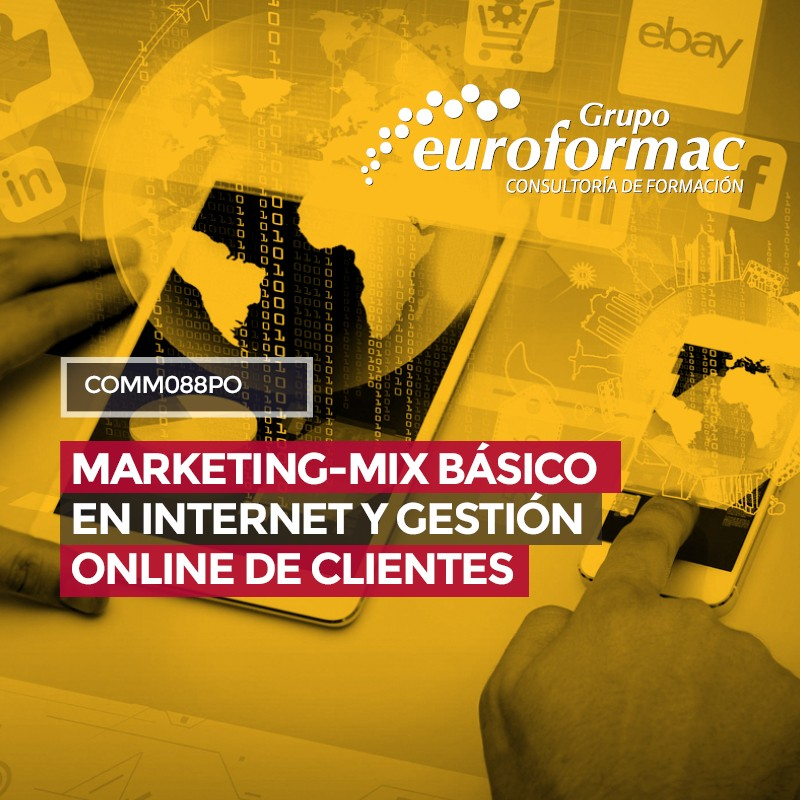COMM088PO - MARKETING-MIX BÁSICO EN INTERNET Y GESTIÓN ONLINE DE CLIENTES