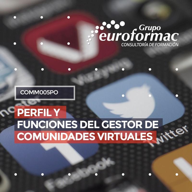 PERFIL Y FUNCIONES DEL GESTOR DE COMUNIDADES VIRTUALES