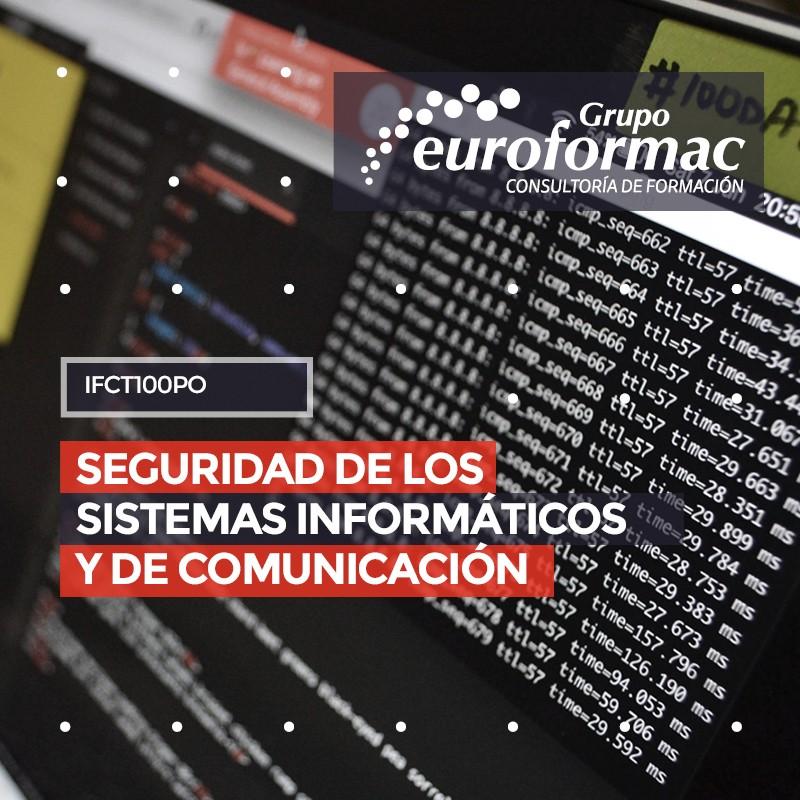 SEGURIDAD DE LOS SISTEMAS INFORMÁTICOS Y DE COMUNICACIÓN