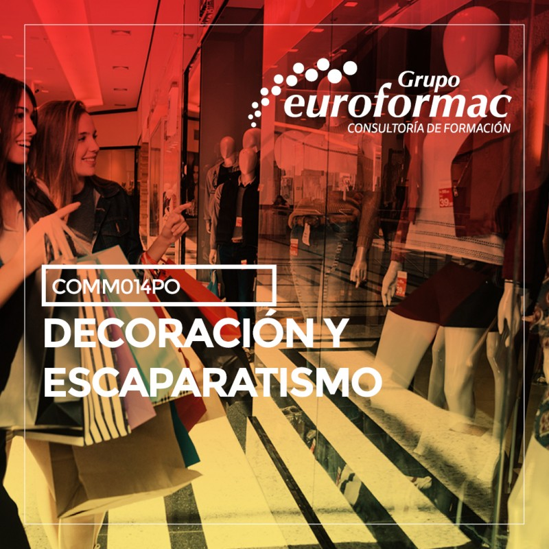 DECORACIÓN Y ESCAPARATISMO