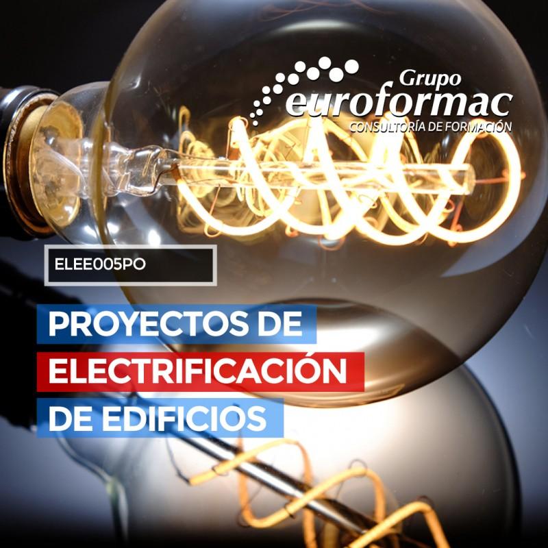PROYECTOS DE ELECTRIFICACIÓN DE EDIFICIOS