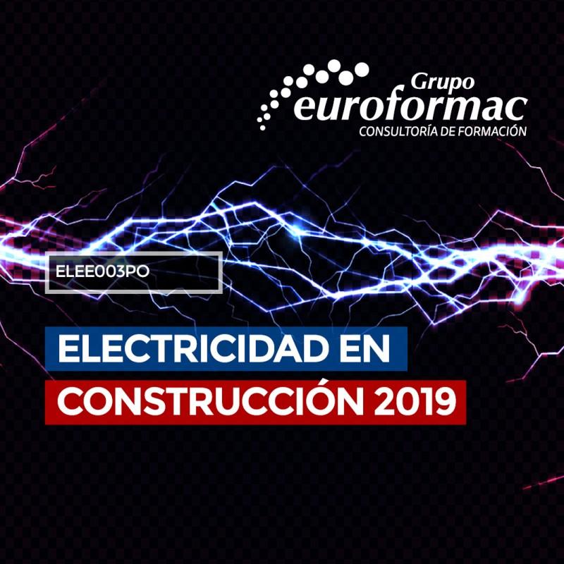 ELECTRICIDAD EN CONSTRUCCIÓN 2019