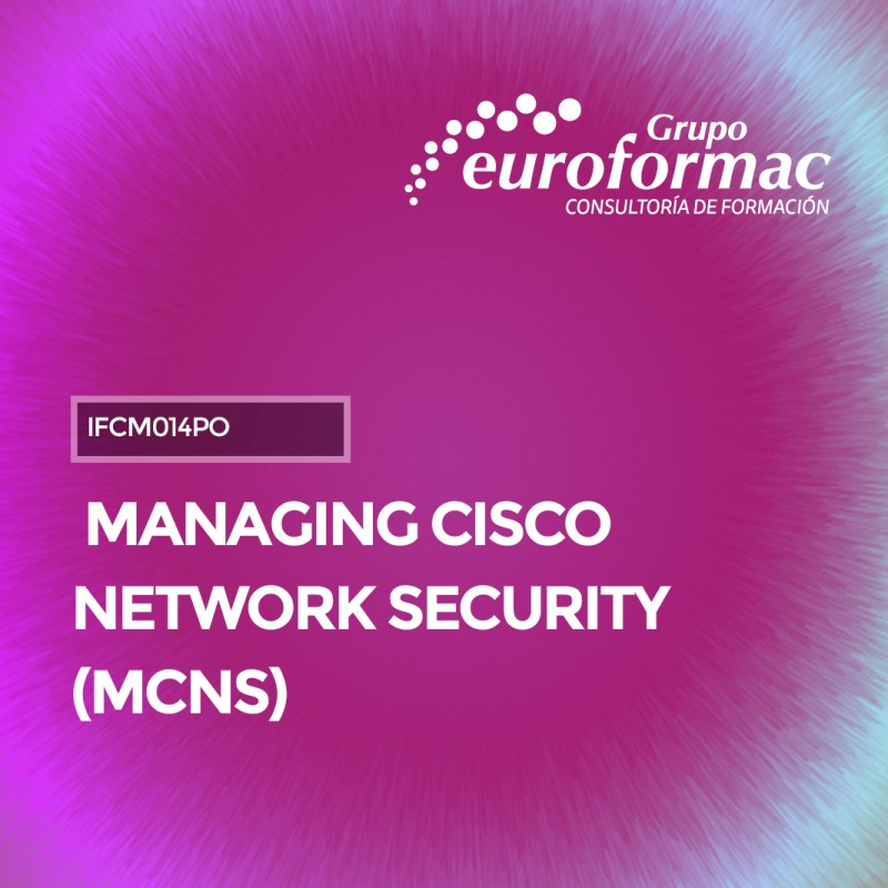 MANAGING CISCO NETWORK SECURITY (MCNS)