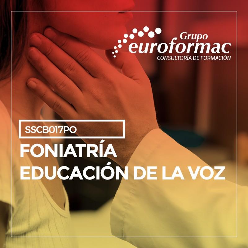FONIATRÍA, EDUCACIÓN DE LA VOZ