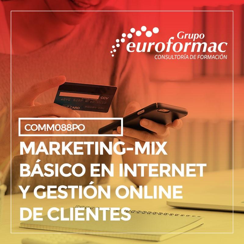 MARKETING MIX BÁSICO EN INTERNET Y GESTIÓN ONLINE DE CLIENTES