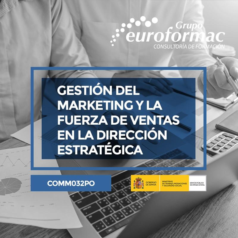 GESTIÓN DEL MARKETING Y LA FUERZA DE VENTAS EN LA DIRECCIÓN ESTRATÉGICA DE LA EMPRESA