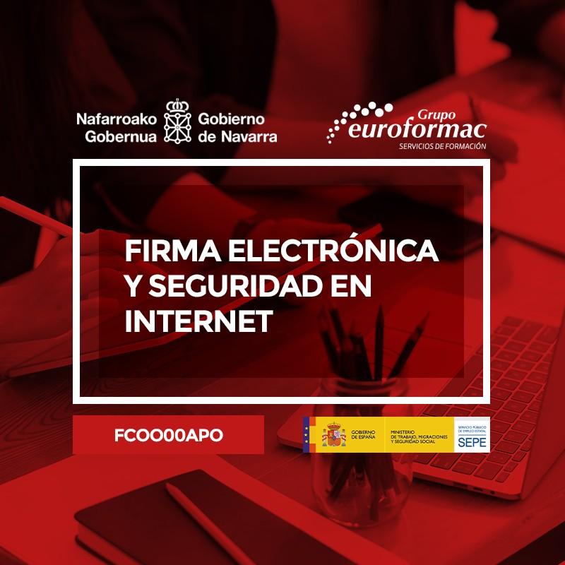 FIRMA ELECTRÓNICA Y SEGURIDAD EN INTERNET