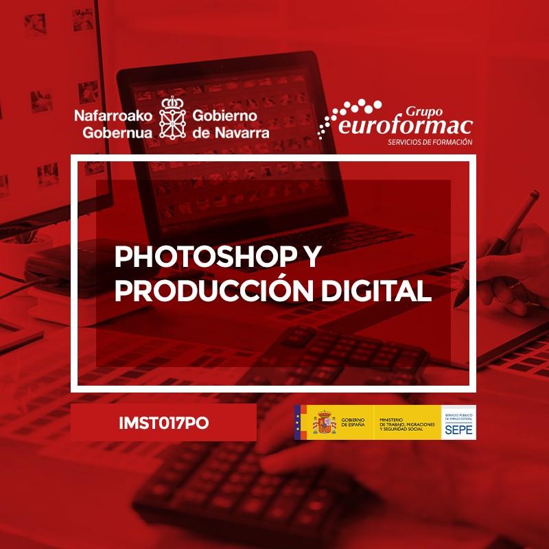 PHOTOSHOP Y PRODUCCIÓN DIGITAL
