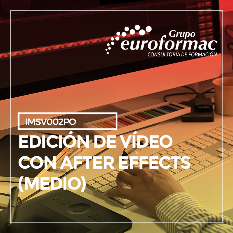 EDICIÓN DE VIDEO CON AFTER EFFECTS (MEDIO)