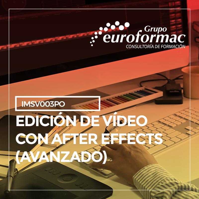 EDICIÓN DE VIDEO CON AFTER EFFECTS (AVANZADO)