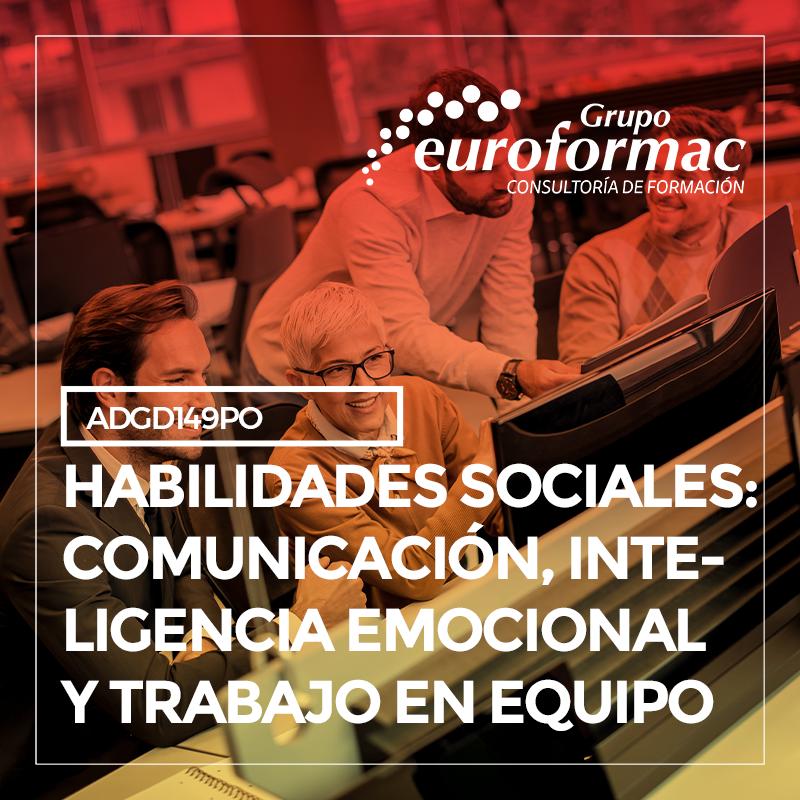 HABILIDADES SOCIALES: COMUNICACIÓN, INTELIGENCIA EMOCIONAL Y TRABAJO EN EQUIPO