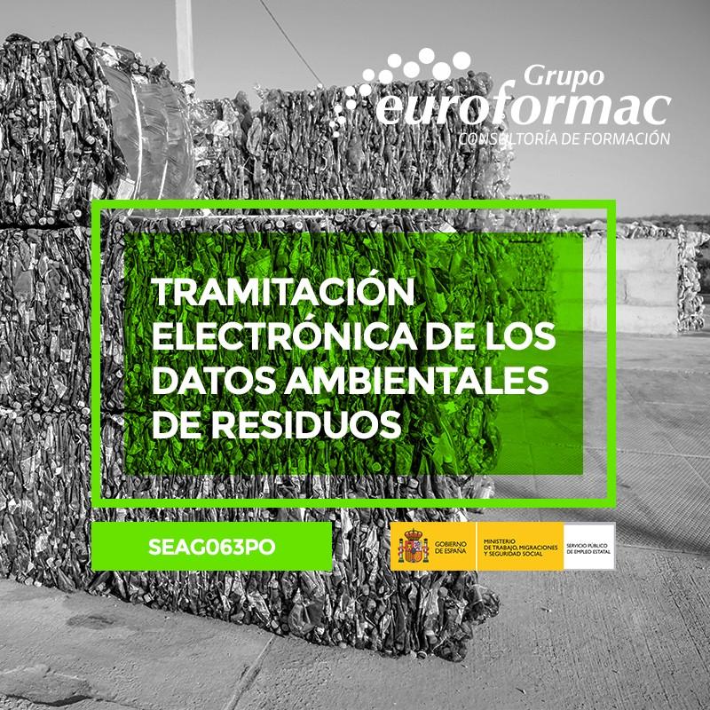 TRAMITACIÓN ELECTRÓNICA DE LOS DATOS AMBIENTALES DE RESIDUOS