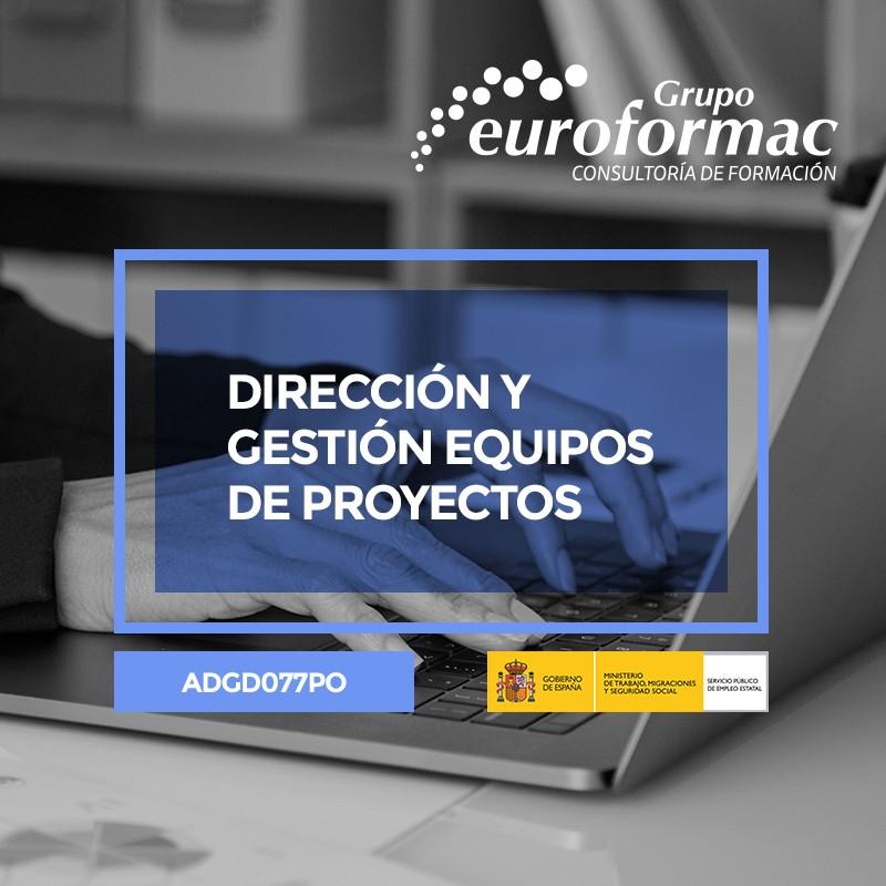 DIRECCIÓN Y GESTIÓN EQUIPOS DE PROYECTOS