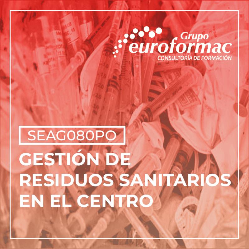 GESTIÓN DE RESIDUOS SANITARIOS EN EL CENTRO