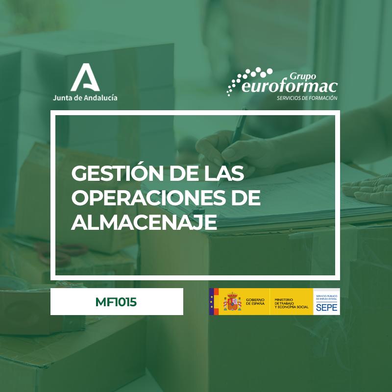 GESTIÓN DE LAS OPERACIONES DE ALMACENAJE (MF1015_2)