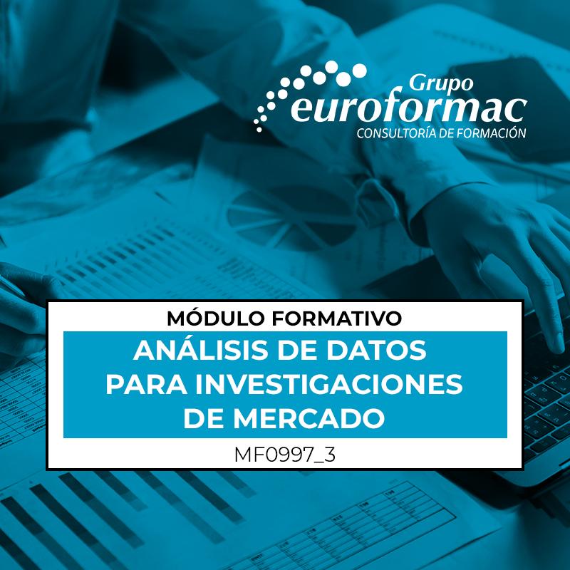 TÉCNICAS DE ANÁLISIS DE DATOS PARA INVESTIGACIONES DE MERCADO (MF0997_3)