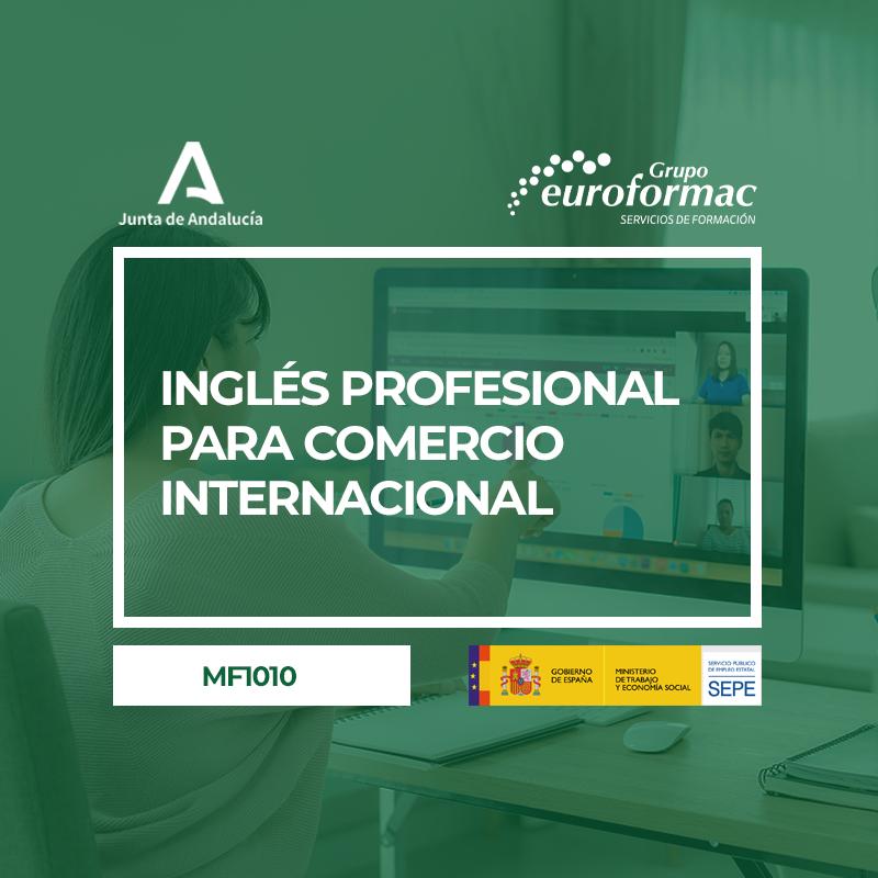 INGLÉS PROFESIONAL PARA COMERCIO INTERNACIONAL (MF1010_3)