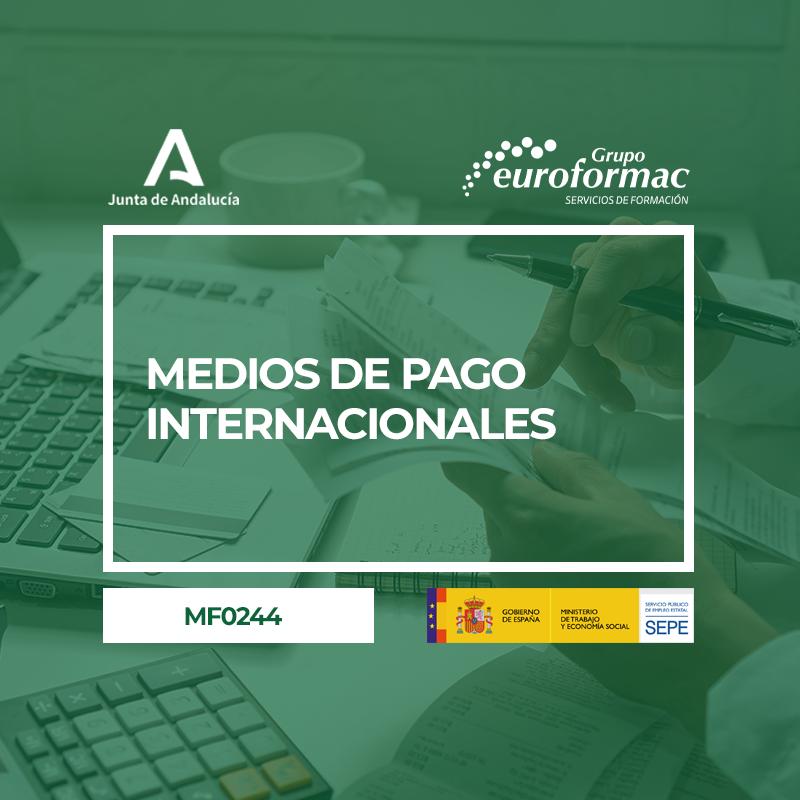 MEDIOS DE PAGO INTERNACIONALES (MF0244_3)