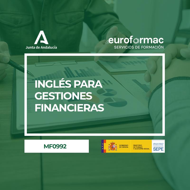 INGLÉS PARA GESTIONES FINANCIERAS (MF0992_3)