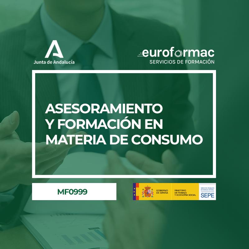 ASESORAMIENTO Y FORMACIÓN EN MATERIA DE CONSUMO (MF0999_3)