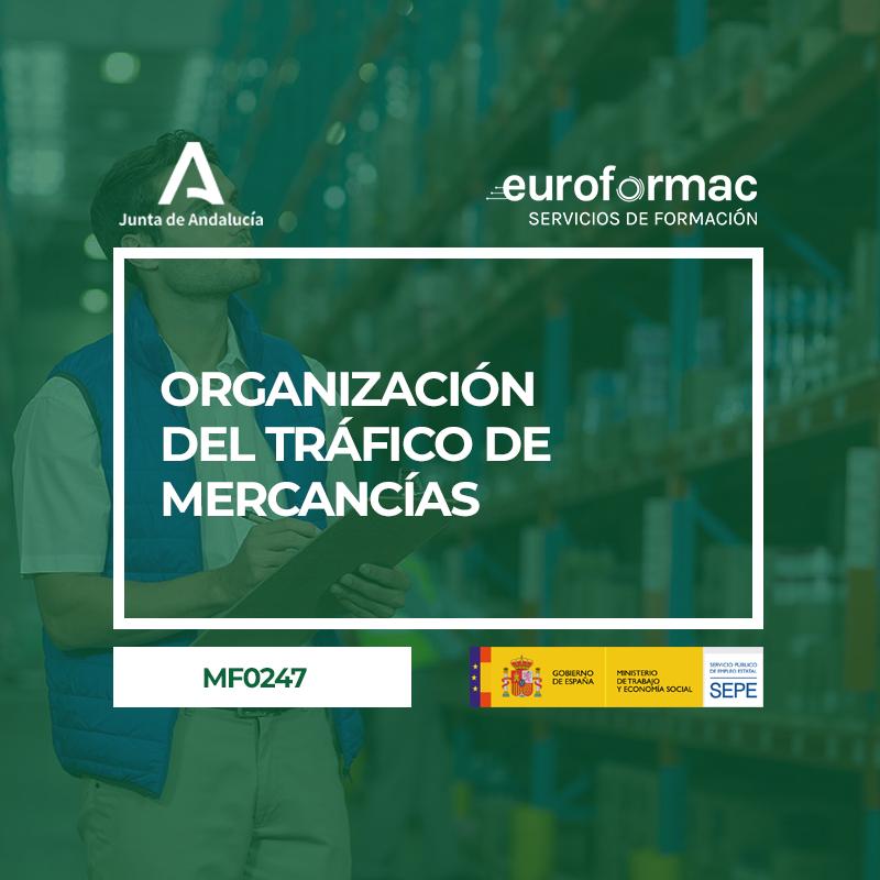 ORGANIZACIÓN DEL TRÁFICO DE MERCANCÍAS (MF0247_3)