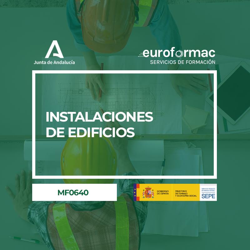 INSTALACIONES DE EDIFICIOS (MF0640_3)