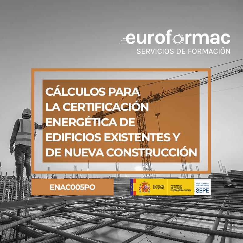 CÁLCULOS PARA LA CERTIFICACIÓN ENERGÉTICA DE EDIFICIOS