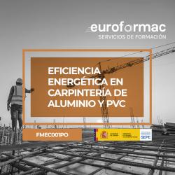 EFICIENCIA ENERGÉTICA EN CARPINTERÍA DE ALUMINIO Y PVC