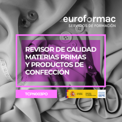 REVISOR DE CALIDAD - MATERIAS PRIMAS Y PRODUCTOS DE CONFECCIÓN