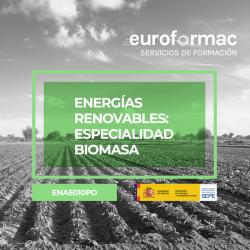 ENERGÍAS RENOVABLES: ESPECIALIDAD BIOMASA