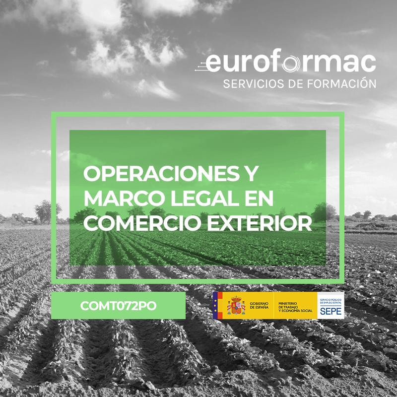 OPERACIONES Y MARCO LEGAL EN COMERCIO EXTERIOR