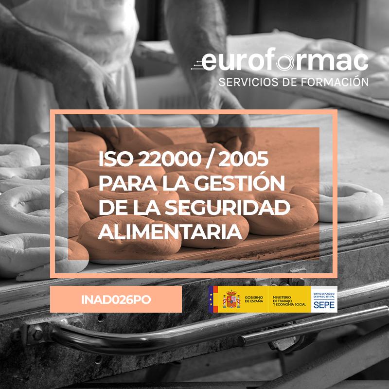ISO 22000:2005 PARA LA GESTIÓN DE LA SEGURIDAD ALIMENTARIA