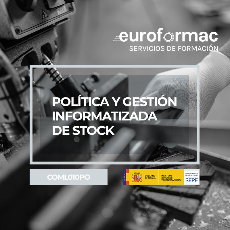 POLÍTICA Y GESTIÓN INFORMATIZADA DE STOCK