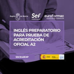 INGLÉS PREPARATORIO PARA PRUEBA DE ACREDITACIÓN OFICIAL A2