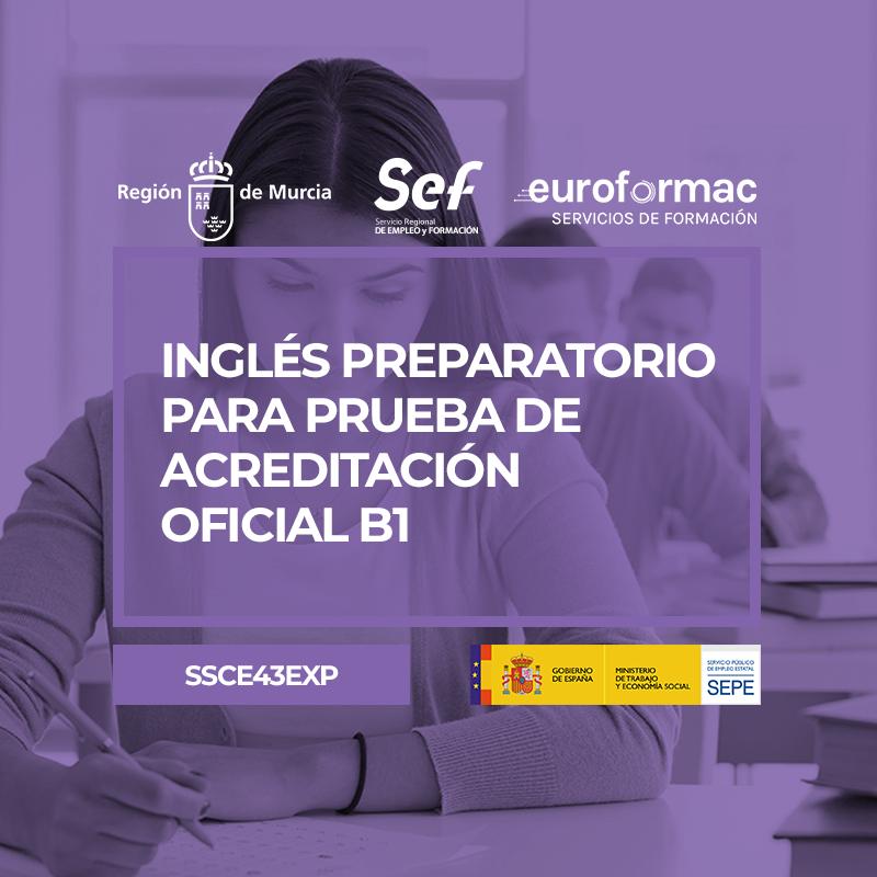 INGLÉS PREPARATORIO PARA PRUEBA DE ACREDITACIÓN OFICIAL B1