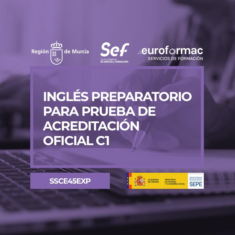 INGLÉS PREPARATORIO PARA PRUEBA DE ACREDITACIÓN OFICIAL C1