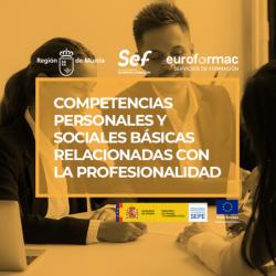 COMPETENCIAS PERSONALES Y SOCIALES BÁSICAS RELACIONADAS CON LA PROFESIONALIDAD
