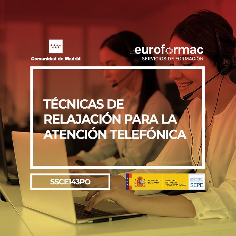 TÉCNICAS DE RELAJACIÓN PARA LA ATENCIÓN TELEFÓNICA