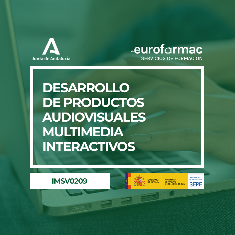 IMSV0209 - DESARROLLO DE PRODUCTOS AUDIOVISUALES MULTIMEDIA INTERACTIVOS