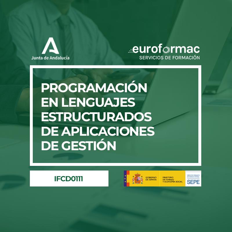 IFCD0111 - PROGRAMACIÓN EN LENGUAJES ESTRUCTURADOS DE APLICACIONES DE GESTIÓN