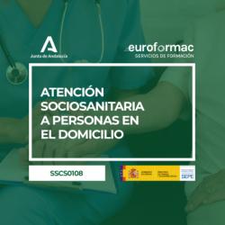 SSCS0108 - ATENCIÓN SOCIOSANITARIA A PERSONAS EN EL DOMICILIO
