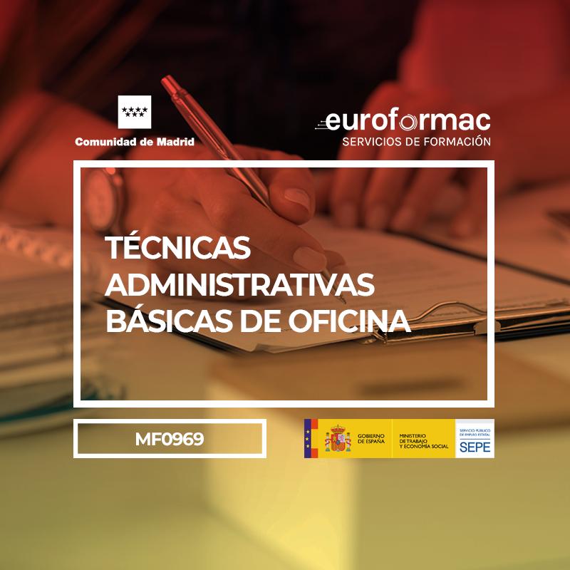 TÉCNICAS ADMINISTRATIVAS BÁSICAS DE OFICINA (MF0969_1)
