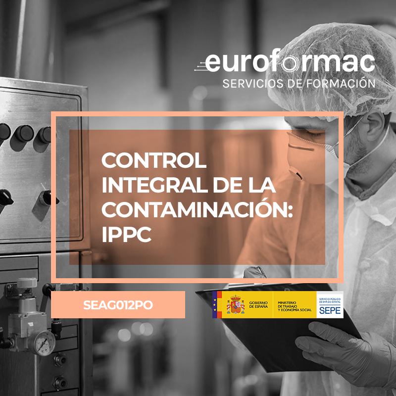CONTROL INTEGRAL DE LA CONTAMINACIÓN: IPPC