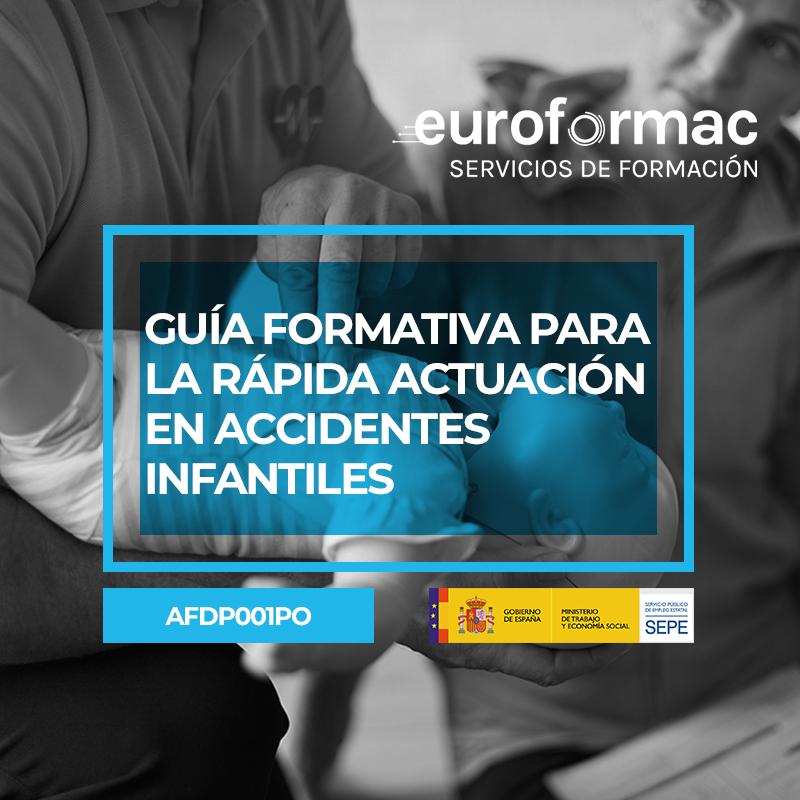 GUÍA FORMATIVA PARA LA RÁPIDA ACTUACIÓN EN ACCIDENTES INFANTILES